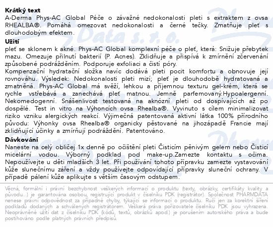A-DERMA Phys-AC Global Péče o nedokonal.pleti 40ml